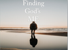 Finding God's Me: Finding Our Place in the Body
